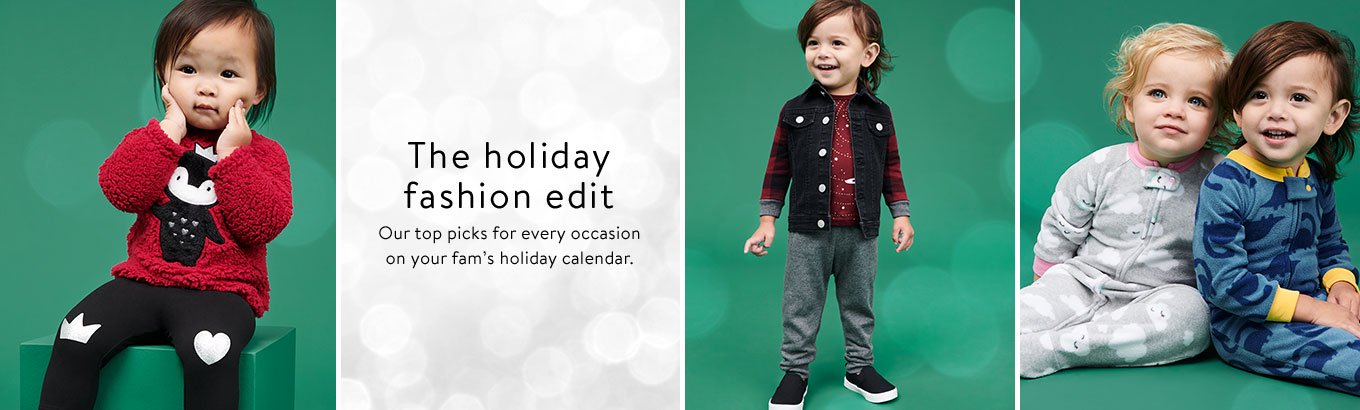 The holiday fashion edit. Our top picks for every occasion on your fam's holiday calendar.