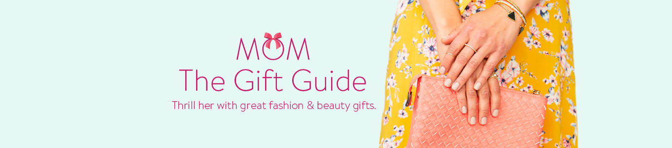 Mother's Day gift guide. Thrill her with great fashion and beauty gifts.