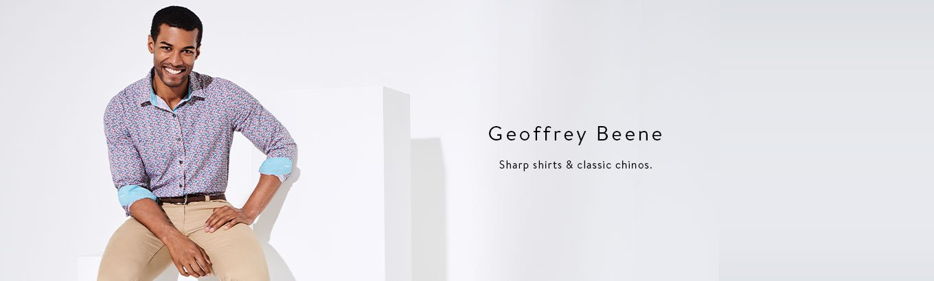 Geoffrey Beene. Sharp shirts and classic chinos.