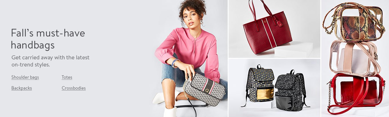 Fall's must-have handbags. Get carried away with the latest on-trend styles. Shoulder bags. Totes. Crossbodies. Backpacks.