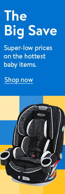 The Big Save. Super-low prices on the hottest baby items. Shop now.