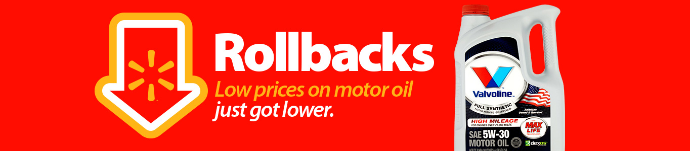 Rollbacks. Low prices in motor oil just got lower.
