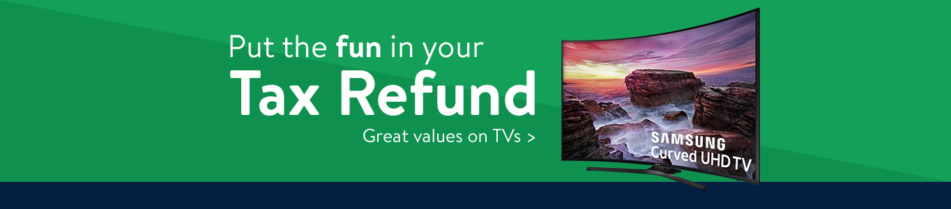 Put the fun in your tax refund with great values on TVs