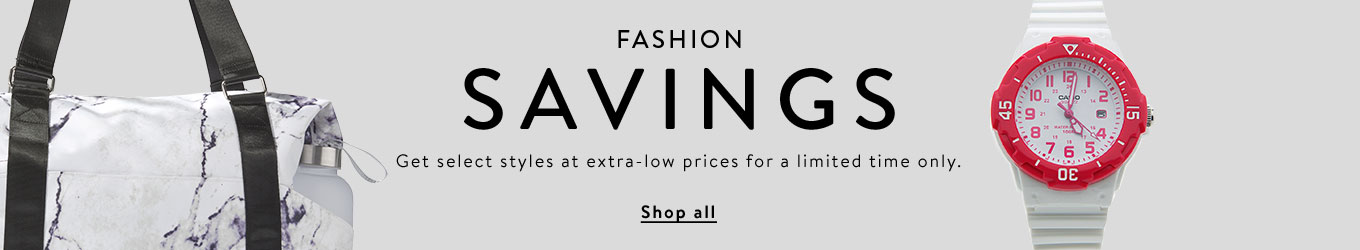 FASHION SAVINGS. Get select savings at extra-low prices for a limited time only. Shop all