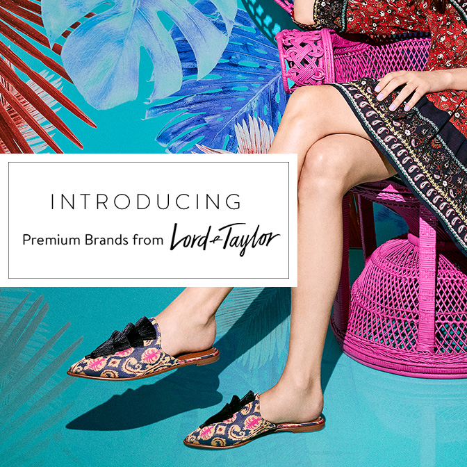 Introducing Premium Brands from Lord & Taylor Shop Premium Brands