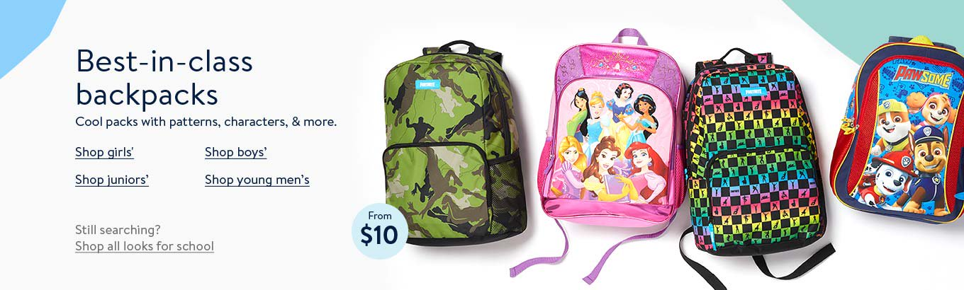 Best-in-class backpacks. Cool packs with patterns, characters, and more. From 10 dollars. Shop girls'. Shop boys'. Shop juniors'. Shop young men's. Still searching? Shop all looks for school.