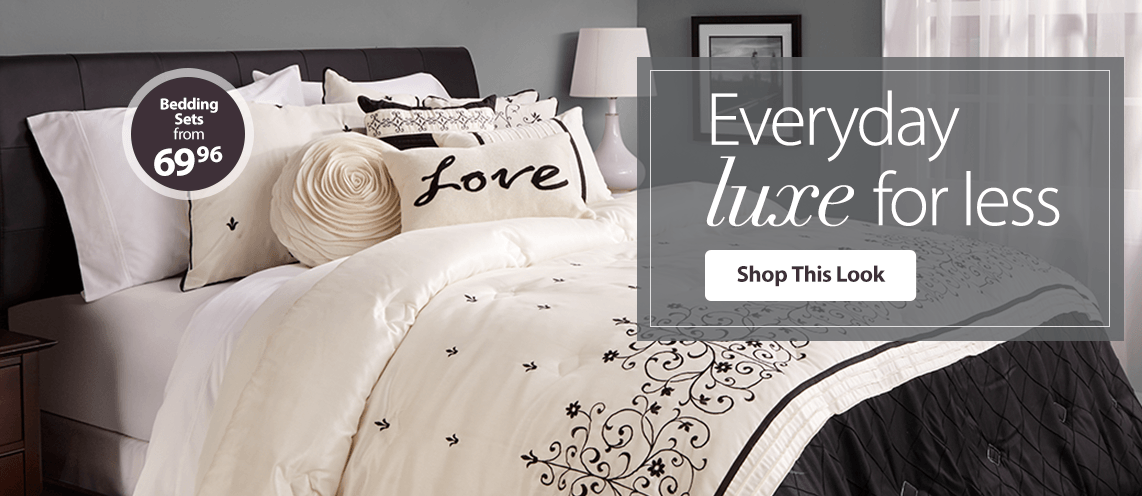 Everyday luxe for less.