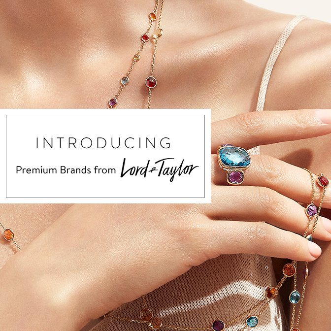 Introducing Premium Brands From Lord Taylor