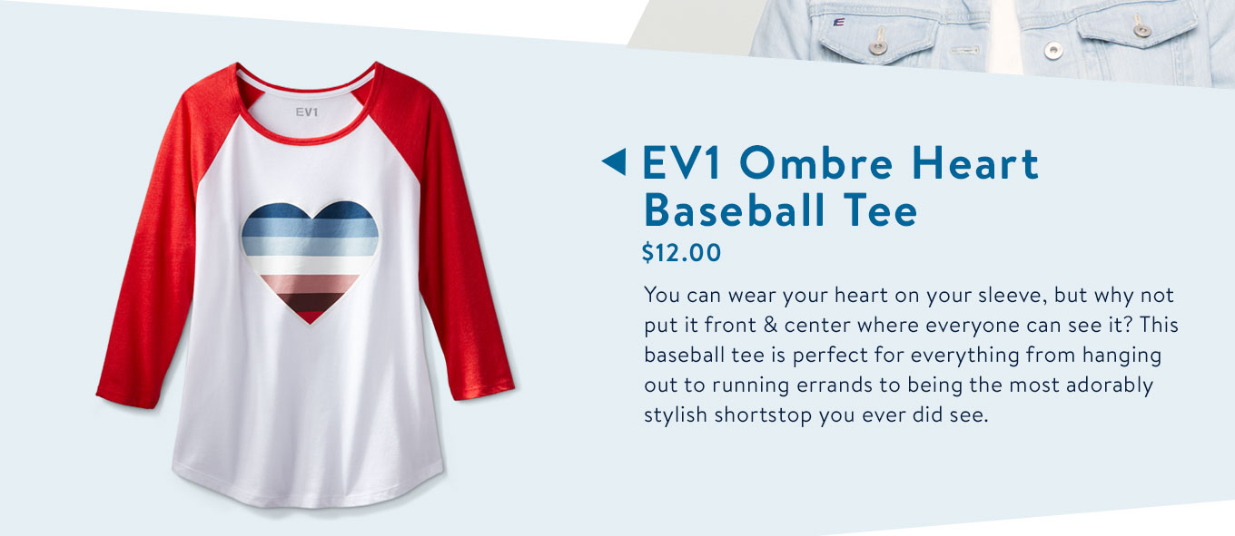 You can wear your heart on your sleeve, but why not put it front & center where everyone can see it? This baseball tee is perfect for everything from hanging out to running errands to being the most adorably stylish shortstop you ever did see.
