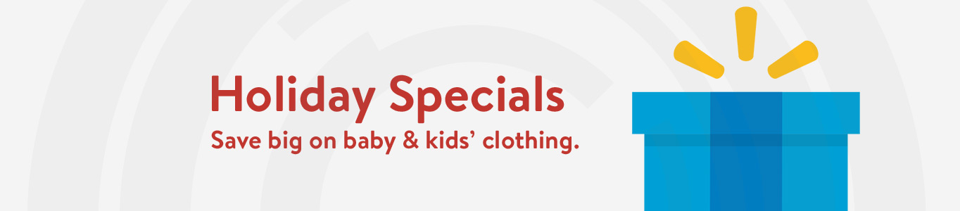 Holiday Specials: Save big on baby & kids' clothing.
