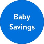 Baby Savings. Best of Baby Month.