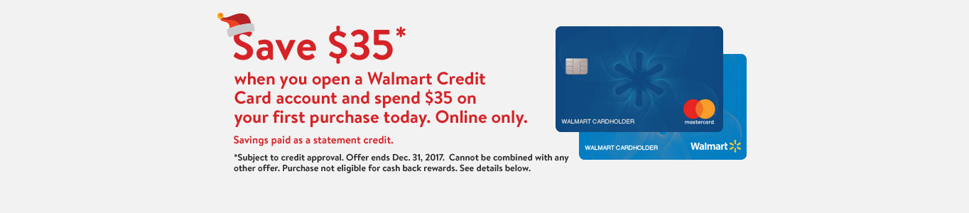 Save $35 When You Open A Walmart Credit Card Account And Spend $35 On Your  First