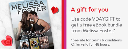Use code VDAYGIFT to get 3 free romance eBooks by Melissa Foster