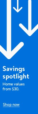 Savings spotlight. Home values from $30.