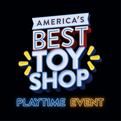 America's Best Toy Shop: Playtime Event