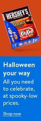 Halloween your way. All you need to celebrate, at spooky-low prices. Shop now