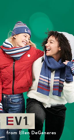 EV1 from Ellen DeGeneres. Cold-weather faves: bundle up with coats, scarves, and more winter-ready styles.