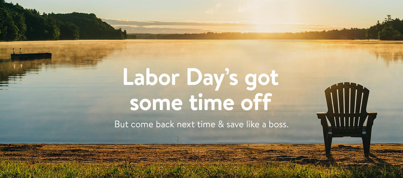 Labor Day's got some time off! But come back next time and save like a boss.