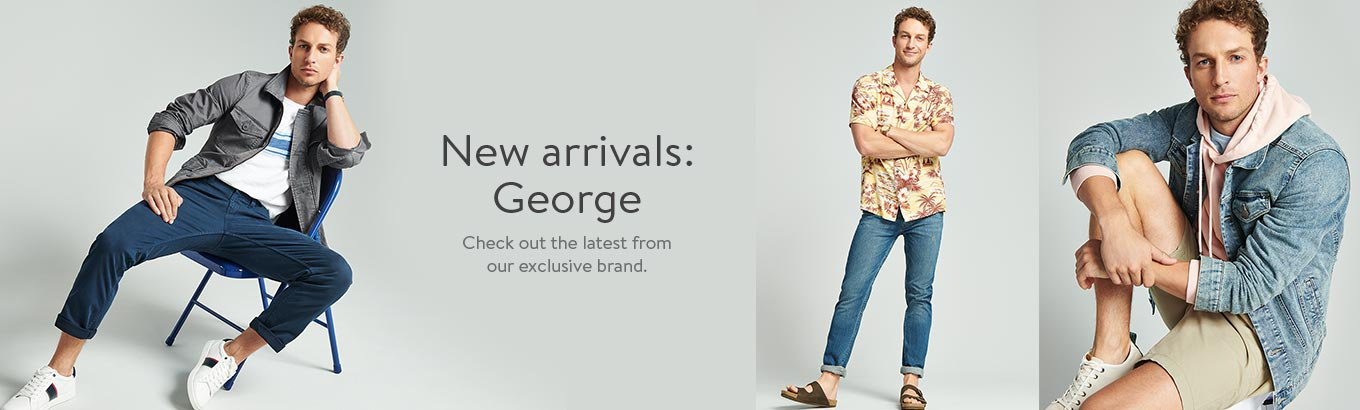 New arrivals: George. Check out the latest from our exclusive brand.