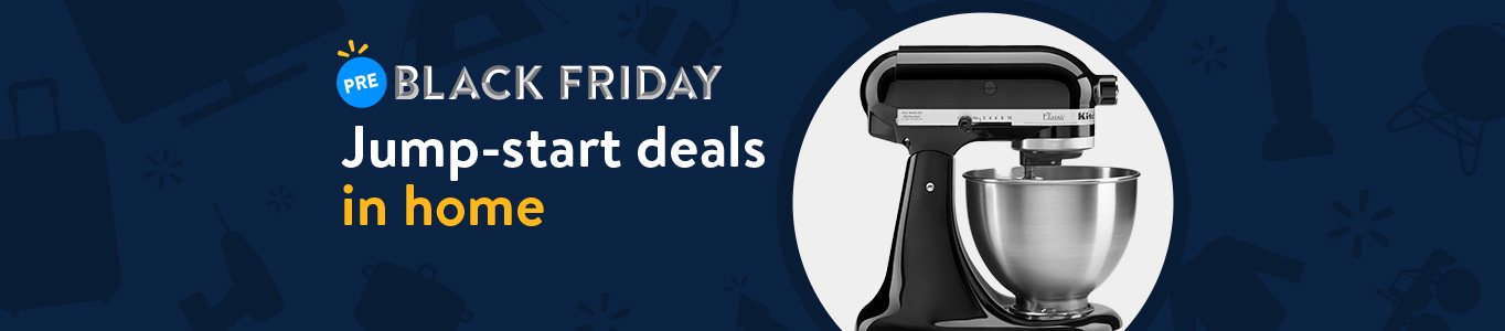 Shop Pre-Black Friday deals in home!