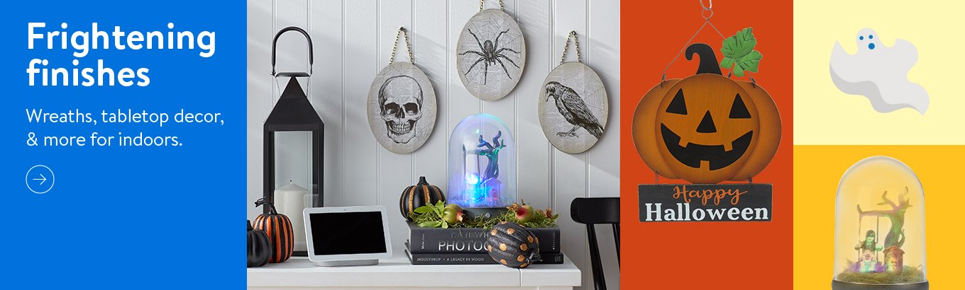 Frightening finishes.  Wreaths, tabletop decor, & more for indoors.