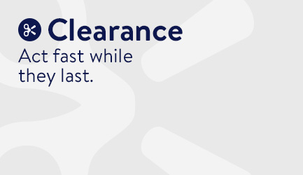 Clearance Act fast while they last.