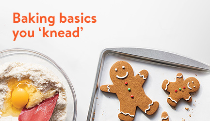 Baking basics you 'knead'