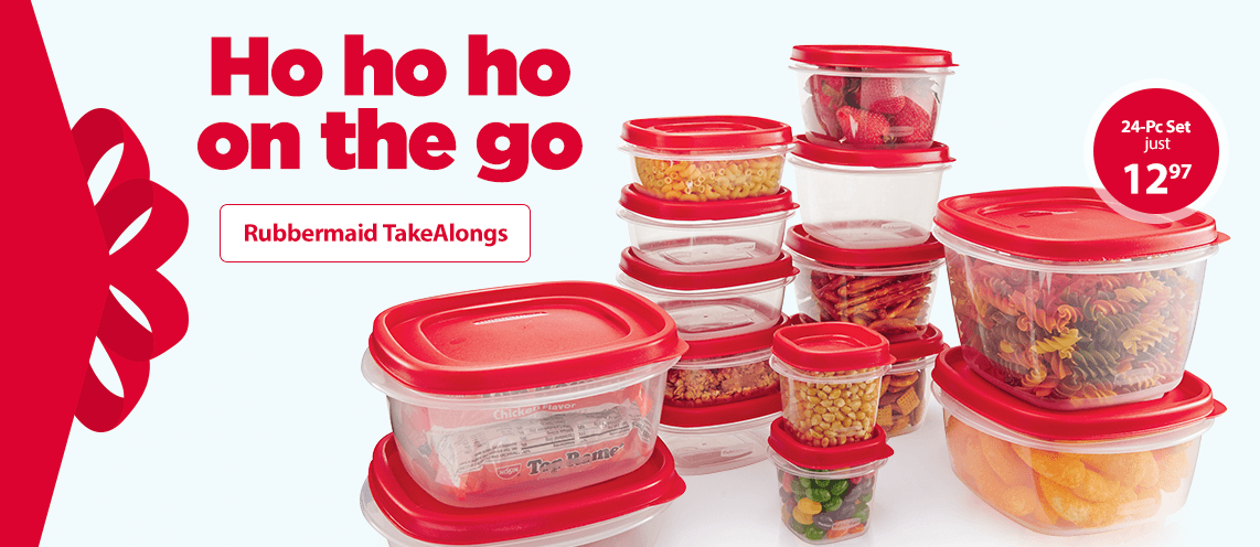 Ho ho ho on the go. Rubbermaid TakeAlongs.