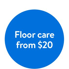 Floor care from twenty dollars.