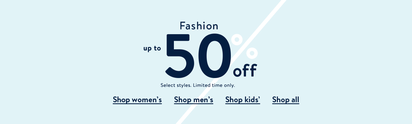 bfdf050236a Fashion up to 50% off. Select styles. Limited time only. Shop women's