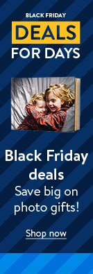 Black Friday deals. Save big on photo gifts! Shop now.