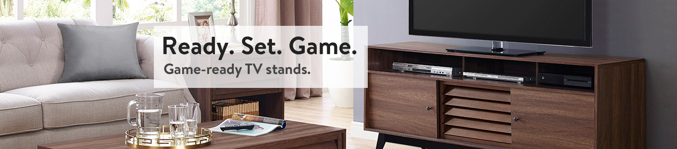 Set. Game. Game Ready TV Stands