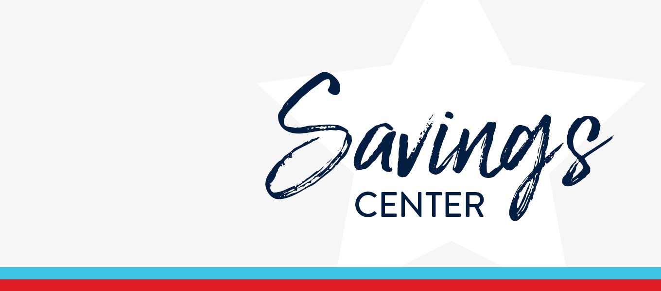 Save big for summer. Get more out of the season with extra-low prices. Savings Center.