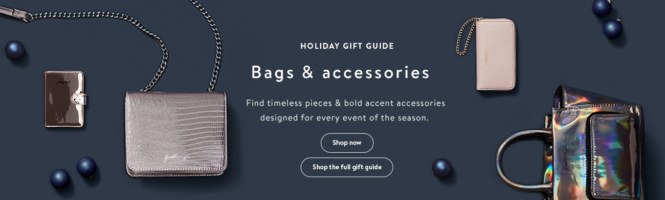 HOLIDAY GIFT GUIDE Bags U0026 Accessories Find Timeless Pieces U0026 Bold Accent  Accessories For Every Event