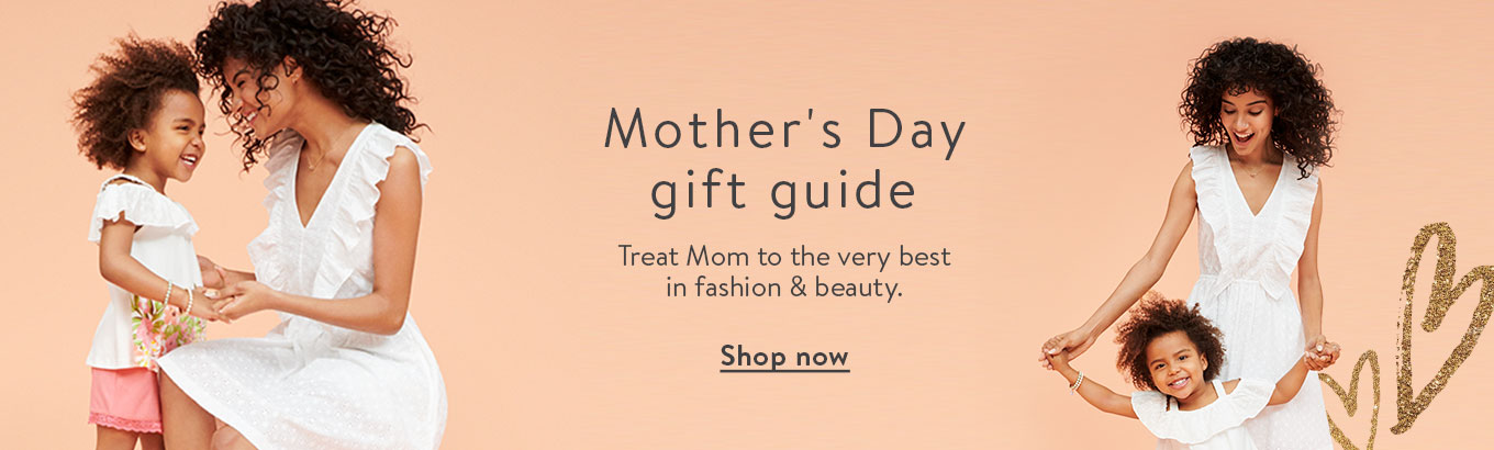 Mother's Day gift guide. Treat Mom to the very best in fashion & beauty. Shop now.