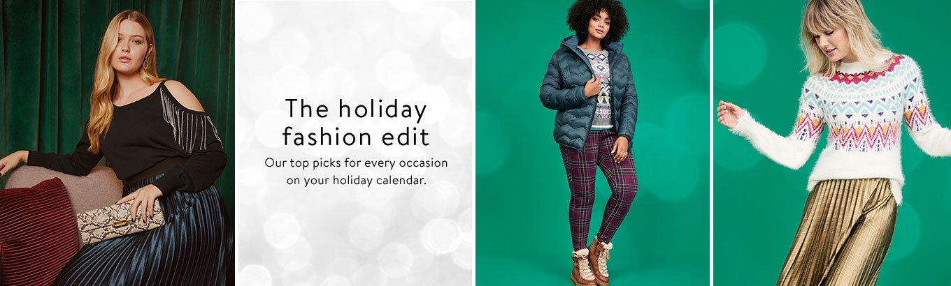 The fashion holiday edit. Our top picks for every occasion on the calendar.