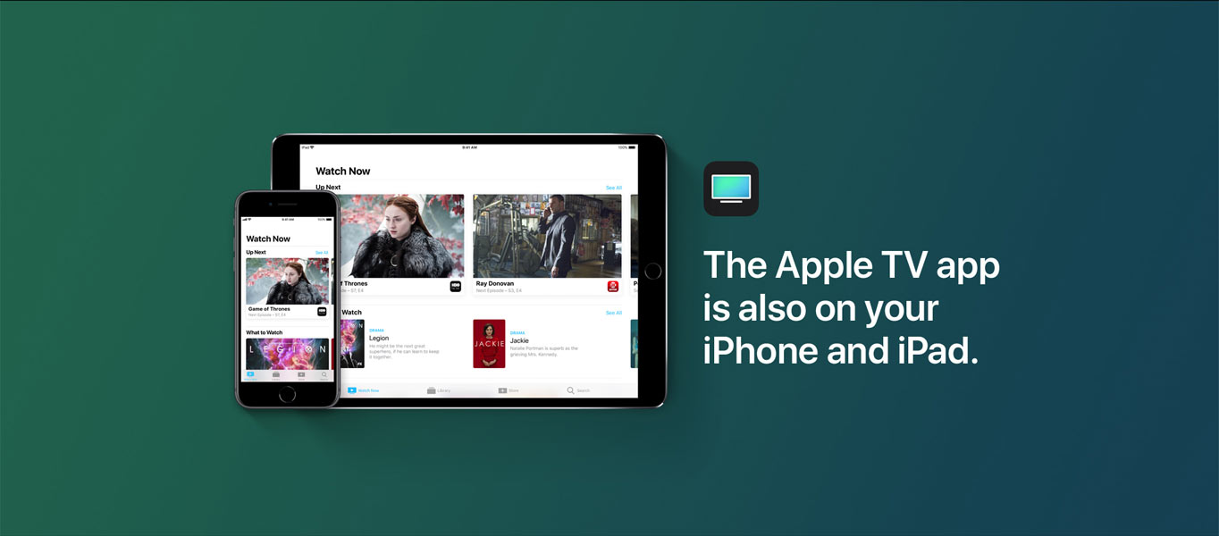 The Apple TV app is also on your iPhone and iPad