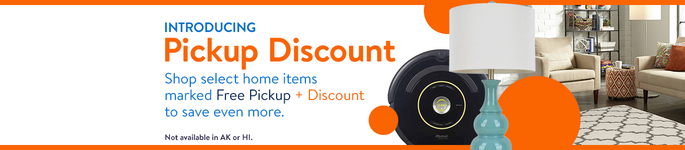 Introducing Pickup Discount Shop Select Home Items Marked Free Pickup Plus Discount To Save Even