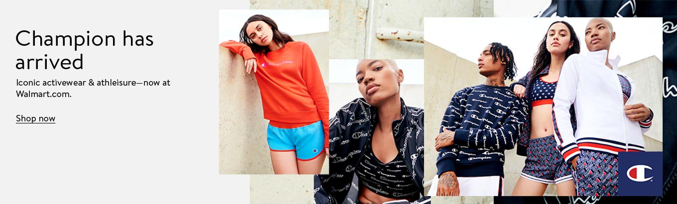 Champion has arrived. Iconic activewear & athleisure now at Walmart.com. Shop now