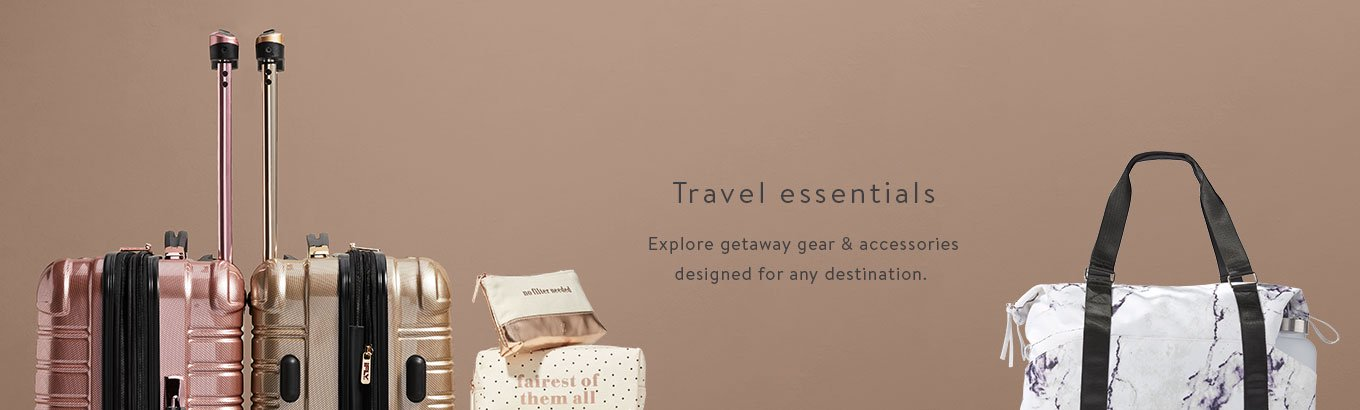 Travel essentials. Explore getaway gear & accessories designed for any destination.