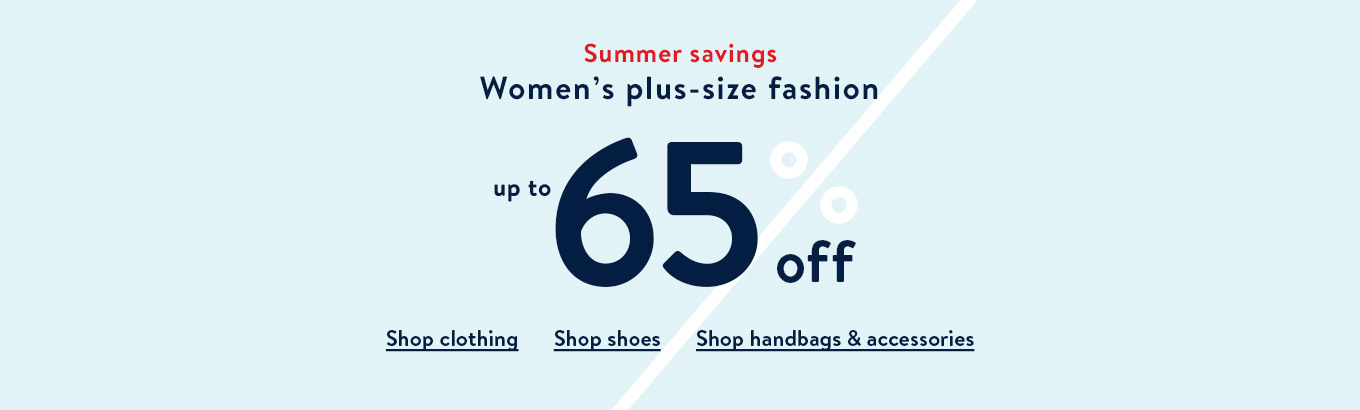 16a9e0e72 Summer savings. Women's plus-size fashion. Up to 65% off. Shop