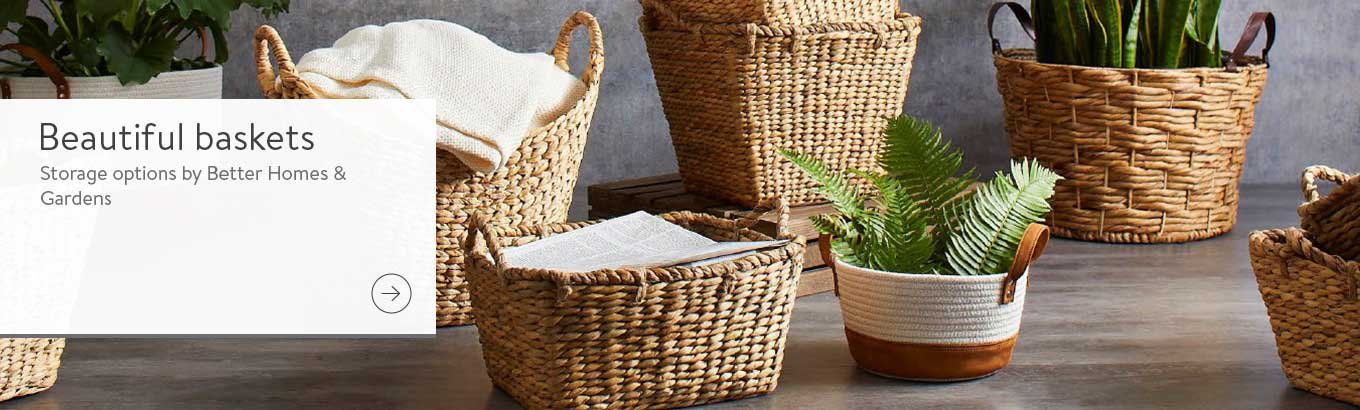 Beautiful baskets. Organize your life with stylish options from Better Homes & Gardens. These versatile containers come in classic woven silhouettes & can hold everything, from potted plants to extra pillows.