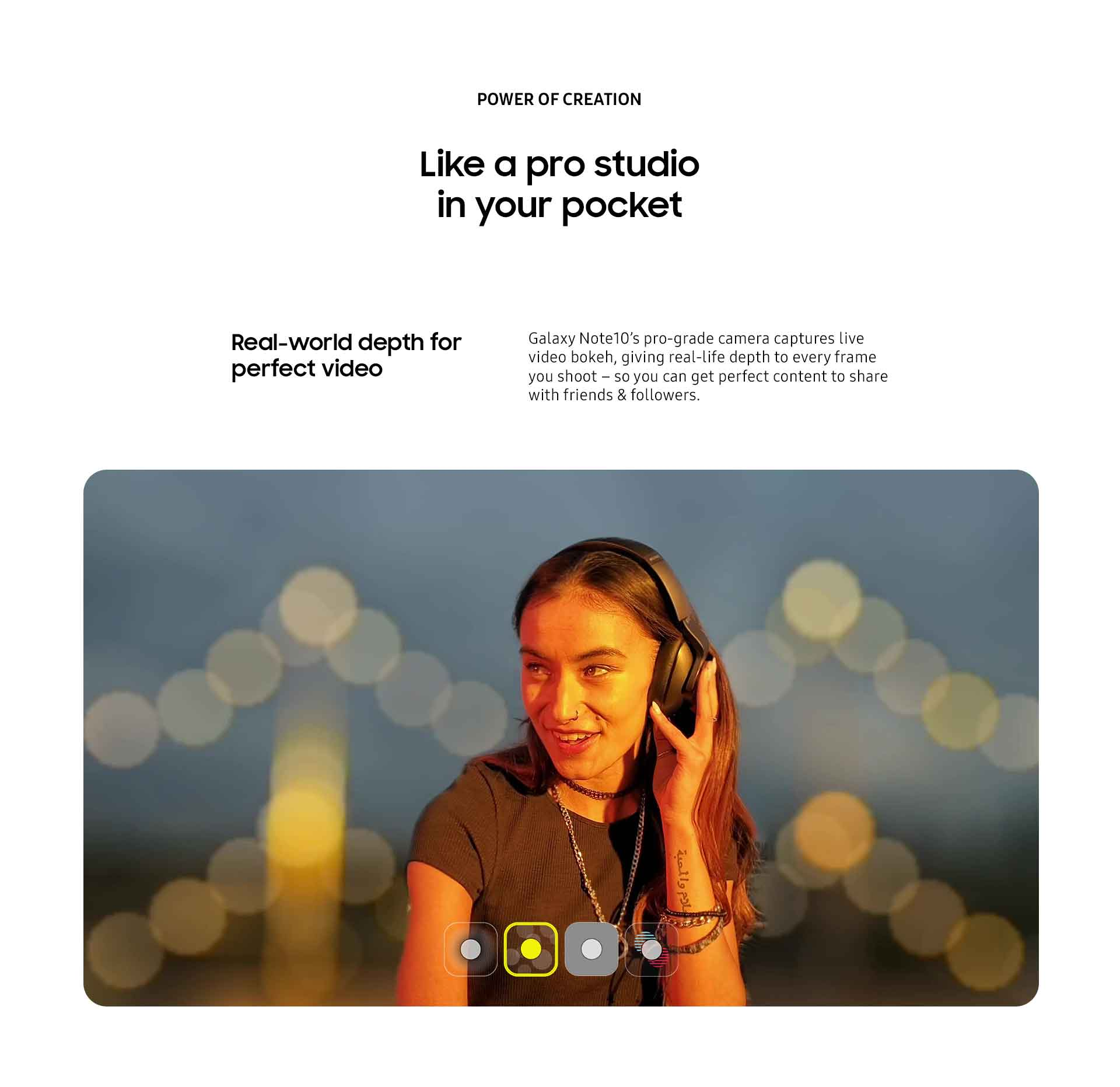 Galaxy Note10's pro-grade camera captures live video bokeh, giving real-life depth to every frame you shoot.