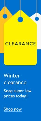 Winter clearance. Snag super-low prices today! Shop now.