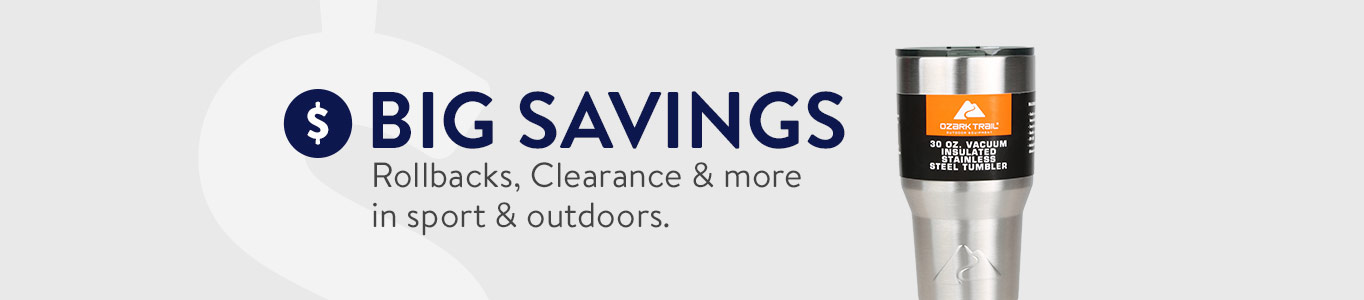 BIG SAVINGS. Rollbacks, Clearance & more in sports & outdoors.