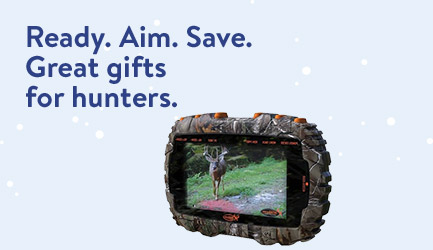 Ready. Aim. Save. Great gifts for hunters
