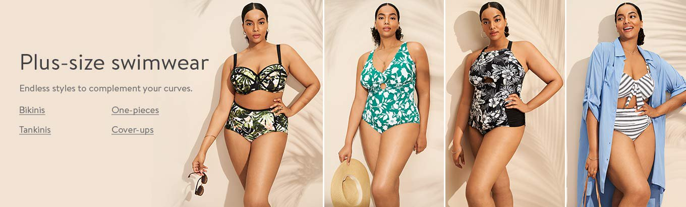 Plus-size swimwear. Endless styles to complement your curves.Bikinis. One-pieces. Tankinis. Cover-ups.