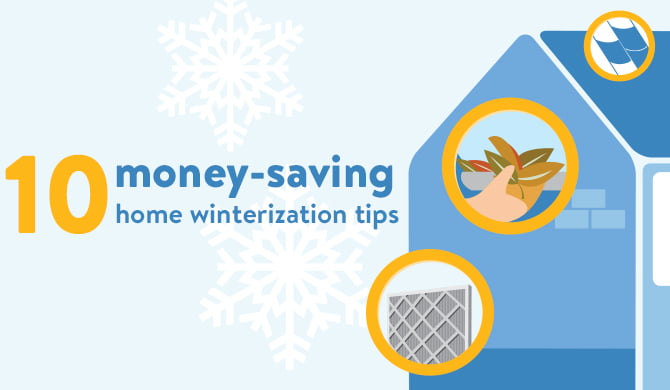 10 home winterization tips.