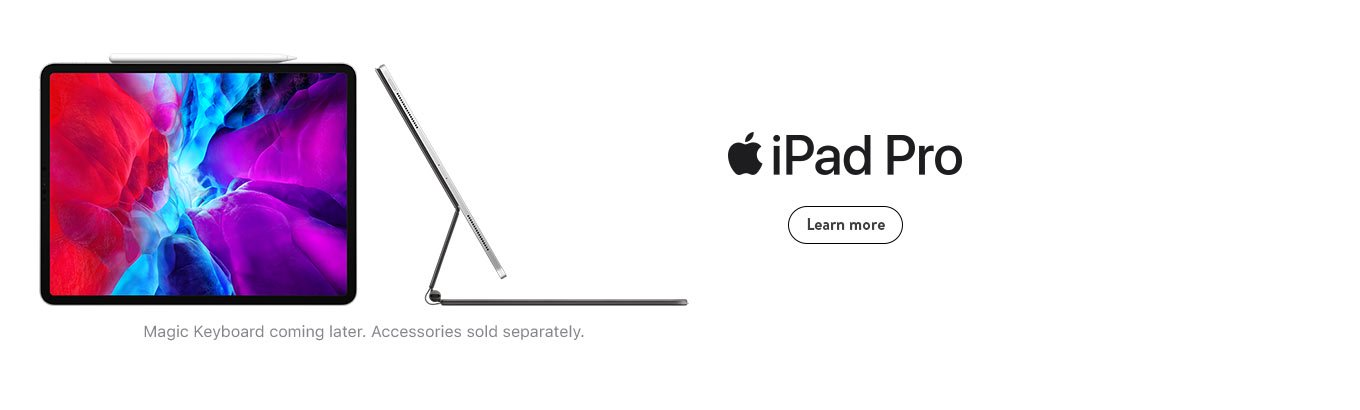 iPad Pro. Magic Keyboard coming later. Accessories sold separately. Learn more.