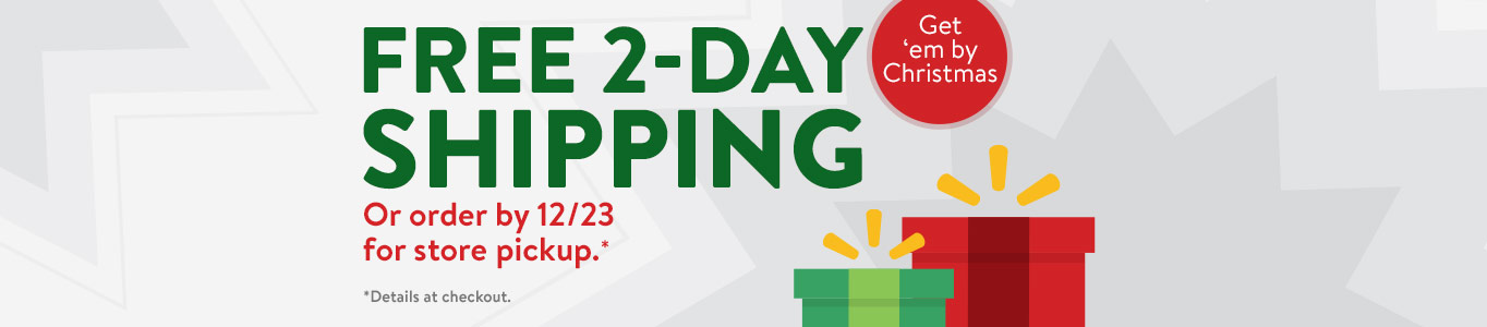 Free 2-day shipping. Or order by 12/23 for store pickup. Get 'em by Christmas!